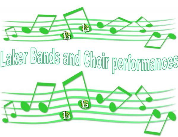 Laker bands and choir to perform